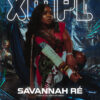 XMPL Cover Story: Savannah Ré – Lays It All Out On Debut Ep, 'Opia'
